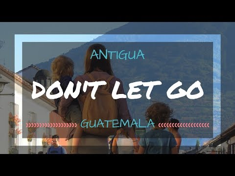 Antigua Adventures in Guatemala with Kids | Family Travel | Cinematic Sony Alpha