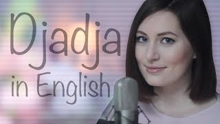 Djadja in ENGLISH - Aya Nakamura (cover)