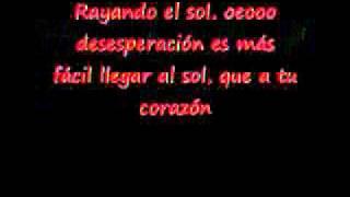 Rayando El Sol - Mana - Letra