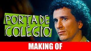 Vídeo - Making Of – Porta de colégio