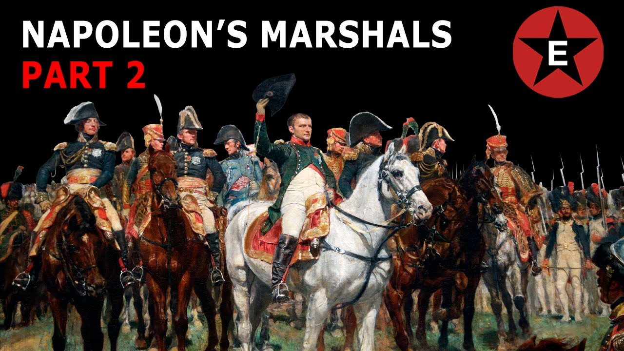 Napoleon's Marshals Part 2