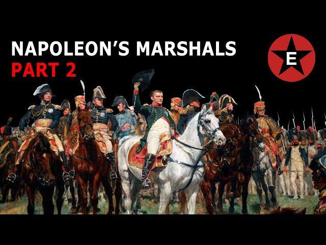 Napoleon's Marshals Part 2