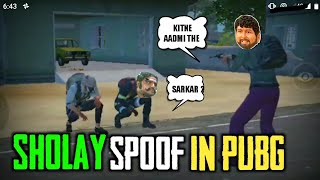 SHOLAY SPOOF IN PUBG MOBILE | FUNNY SCENES | PUBG SPOOF