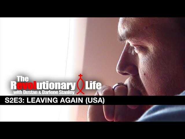 The Revolutionary Life #203 - Leaving Again (USA to Thailand)