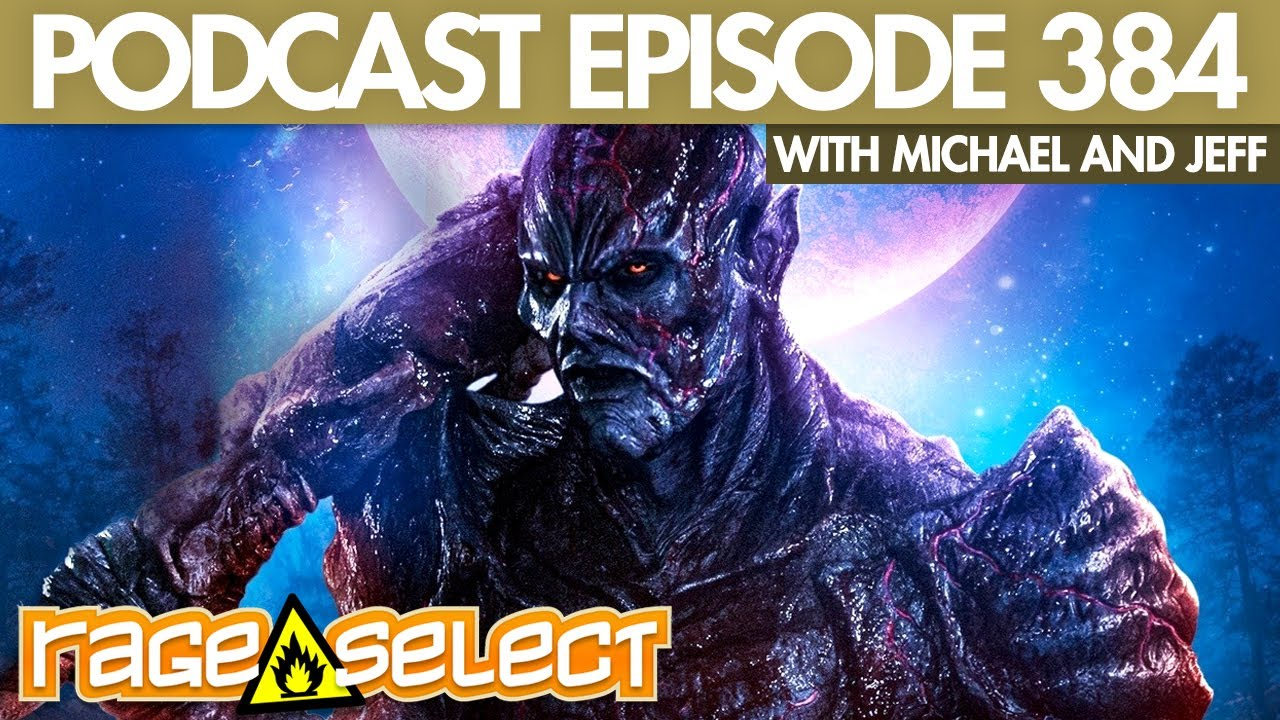 The Rage Select Podcast: Episode 384 with Michael and Jeff!
