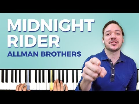 How to play 'MIDNIGHT RIDER' by The Allman Brothers Band on the piano -- Playground Sessions