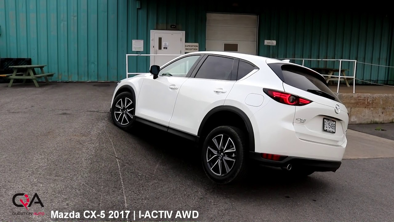 2017 mazda cx 5 test i activ awd essai rapide 2 4 youtube. Black Bedroom Furniture Sets. Home Design Ideas