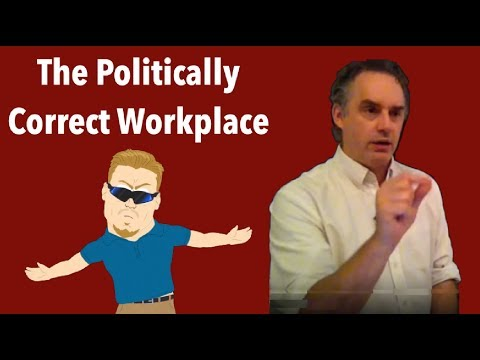 Jordan B Peterson: Fighting the Politically Correct Workplace