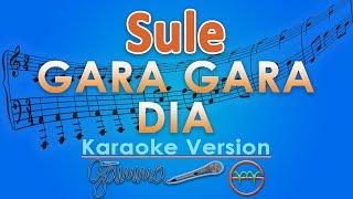 sule gara gara dia karaoke lirik tanpa vokal by gmusic
