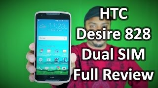 HTC Desire 828 Dual SIM Review: Full Hands on with Camera test, samples & Performance