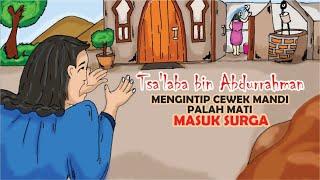 NGINTIP CEWEK CANTIK MANDI, SAHABAT RASULULLAH INI MATI MASUK SURGA || Cerita Islami Part 18