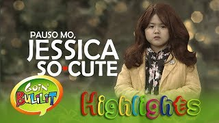 Goin' Bulilit: Pauso Mo, Jessica So cute!
