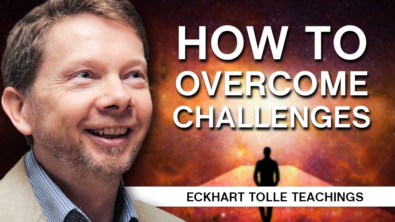Download How to Face and Overcome Challenges | Eckhart Tolle Teachings