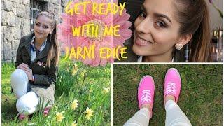 Get ready with me: jarní edice ❀