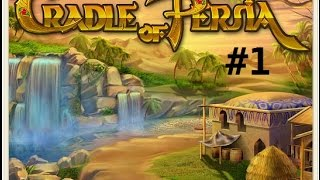Cradle Of Persia [#1] - Level 1-5