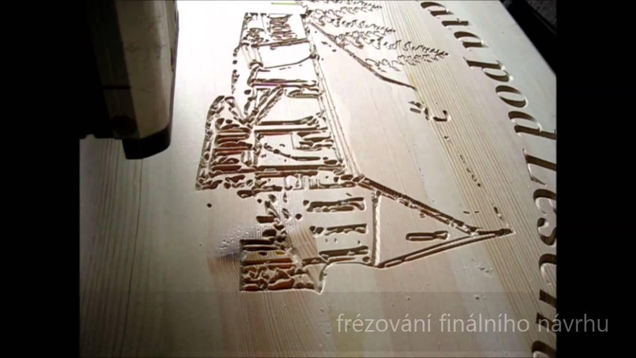 39 >> CNC fřézování dřeva - výroba dřevěné cedule - YouTube