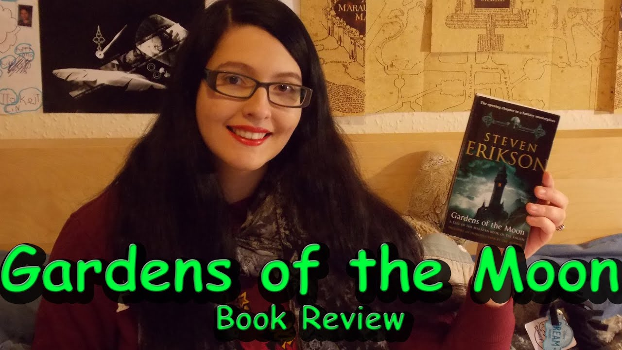 Gardens Of The Moon Review By Steven Erikson Youtube