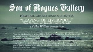 "Son Of Rogues Gallery - ""Leaving Of Liverpool"""