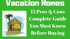 Buying a Vacation Home - TOTAL GUIDE Pros Cons of Investing