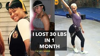 HOW I LOST 30 POUNDS IN 1 MONTH | MY WEIGHT LOSS STORY