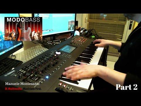 Manuele Montesanti plays MODO BASS Part 2