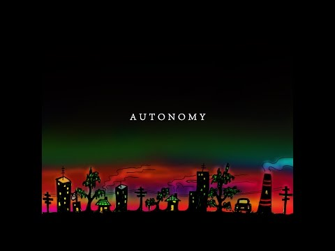 Autonomy by Nelson Walkom [Official Music Video] HQ