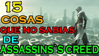 15 Cosas Que No Sabias De Assassin`s Creed