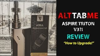 The Aspire Triton V3?! How to Upgrade your V2 with the Ccell Ceramic Coils!