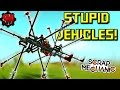 STUPID VEHICLES Part 6 Scrap Mechanic Showcase Ep22