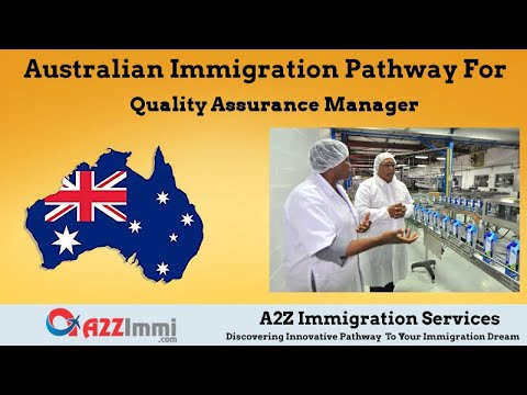 Australia Immigration Pathway For Quality Assurance Manager (ANZSCO Code:139914)