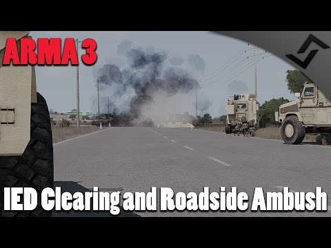 IED Clearing and Roadside Ambush  - ARMA 3 - 3rd Ranger Batt