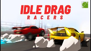 Idle Drag Racers - Android Gameplay FHD
