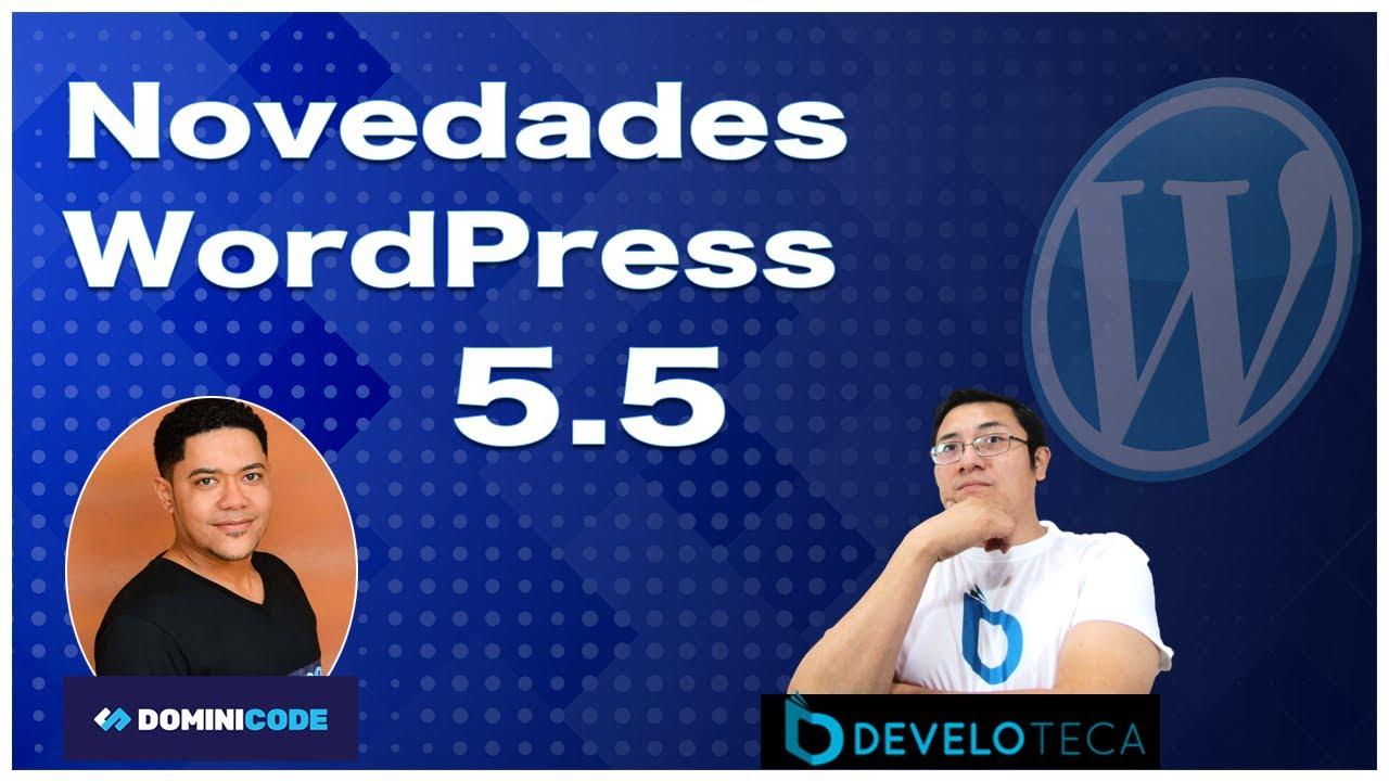 Novedades Wordpress 5.5