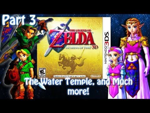 [3DS]The Legend of Zelda Ocarina of Time 3D[Part 3] Water Temple & more! Live Stream archive