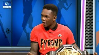 'How I Became The UFC Middleweight Champion', Nigeria's Adesanya Explains