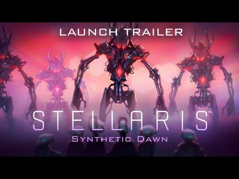 Stellaris: Synthetic Dawn Story Pack - Launch Trailer