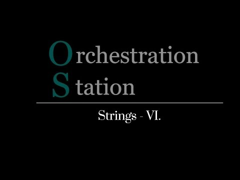 Orchestration Station #006  - Strings VI. - Harmonics
