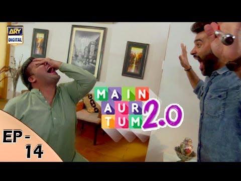 Mein Aur Tum 2. 0 - Episode 14 - 2nd Dec 2017 - ARY Digital Drama