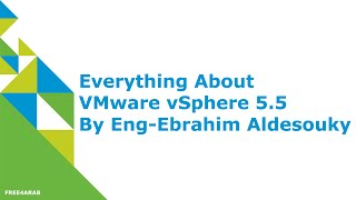 00-Everything About VMware vSphere 5.5 (Introduction) By Eng-Ebrahim Aldesouky | Arabic