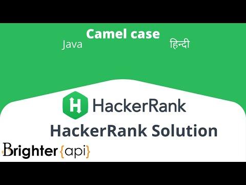 CamelCase Hackerrank Algorithm Solution in Java - Brighter API