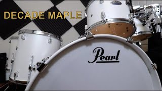 PEARL DECADE MAPLE | Drum Kit Demo!