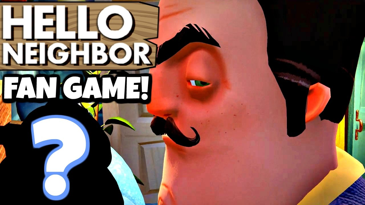 Hello Neighbor Fan Game What Are You Hiding Neighbor