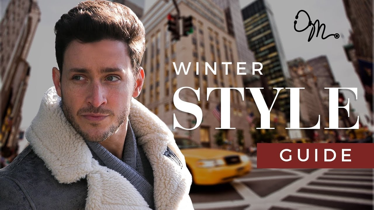 [VIDEO] - Men's Fashion Tips & Winter 2017 Style Guide | Doctor Mike 2