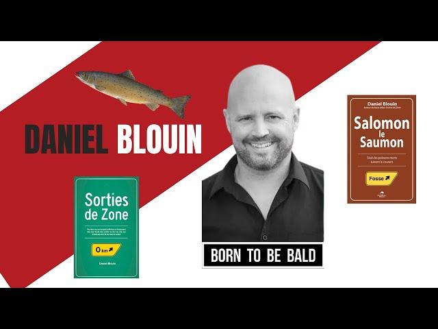 Comment sortir de sa zone de confort et vivre la vie de ses rêves - Daniel Blouin