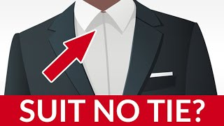 Suit Without Tie? How To Wear YOUR Suits w/no Tie & Look AMAZING