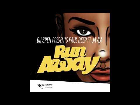 Paul Deep ft. Jayla - Run Away