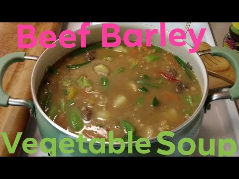 How To Make Beef And Barley Soup With Vegetables | Tutorial | Step-by-Step Tutorial
