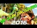 Descargar Un Gran Dinosaurio En Español º2016 HD