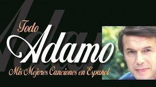 Todo Adamo - 1h con todos sus éxitos en español (high quality)