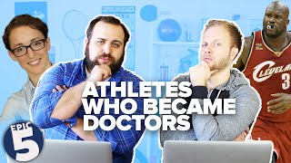 Athletes Who Are Doctors